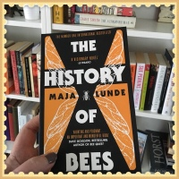 The History of Bees by Maya LUNDE (2015) Book Review